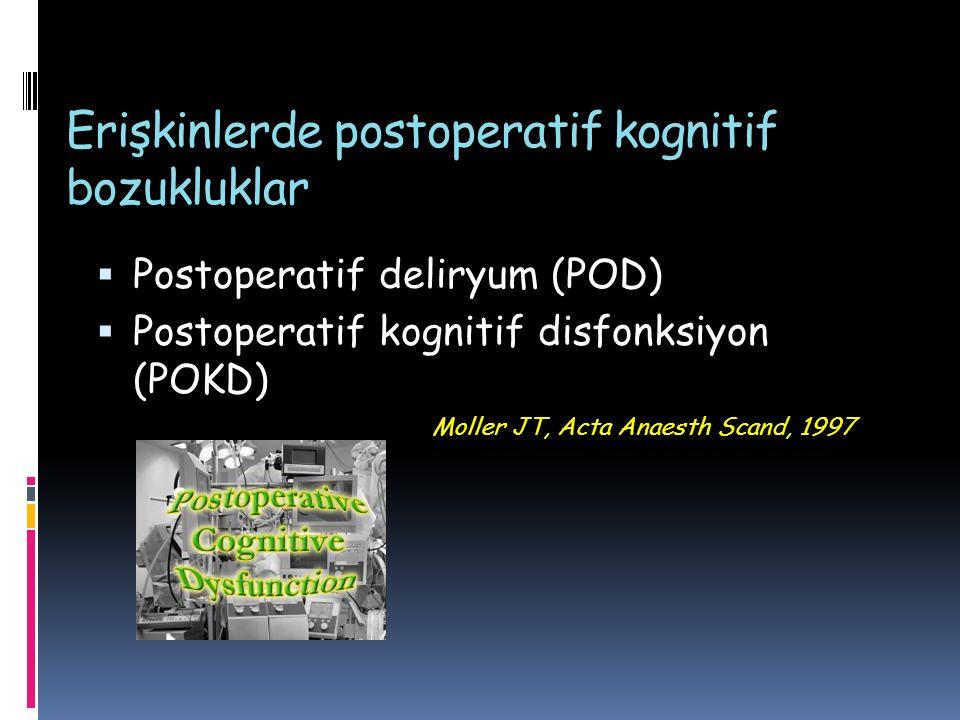 Erişkinlerde postoperatif kognitif bozukluklar