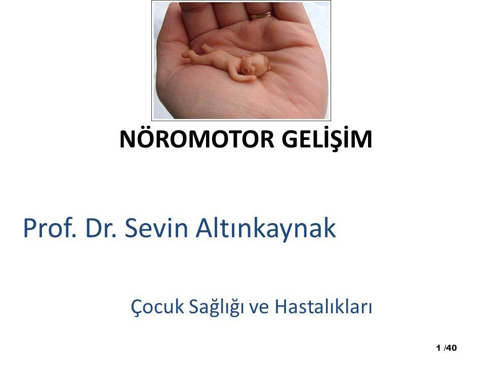 Prof. Dr. Sevin Altınkaynak Çocuk Sağlığı ve Hastalıkları