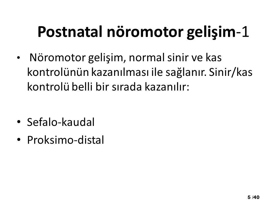 Postnatal nöromotor gelişim-1
