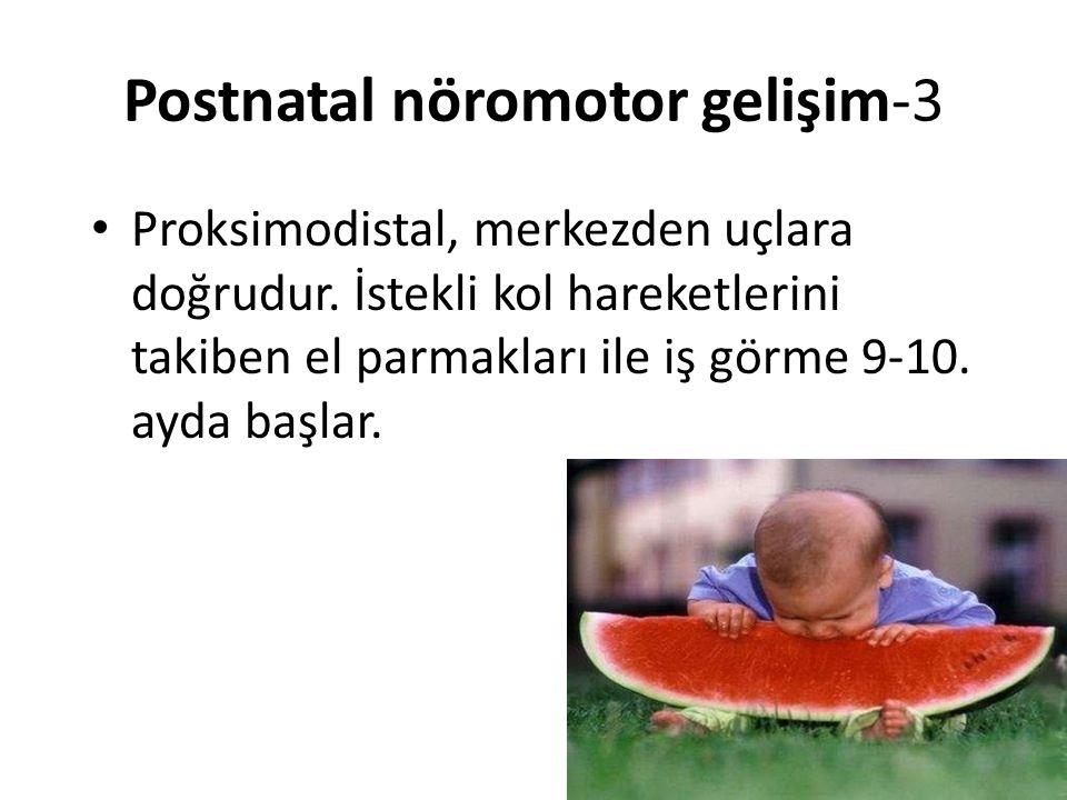 Postnatal nöromotor gelişim-3