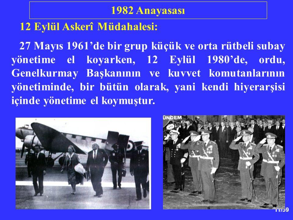 1982 Anayasası 12 Eylül Askerî Müdahalesi: