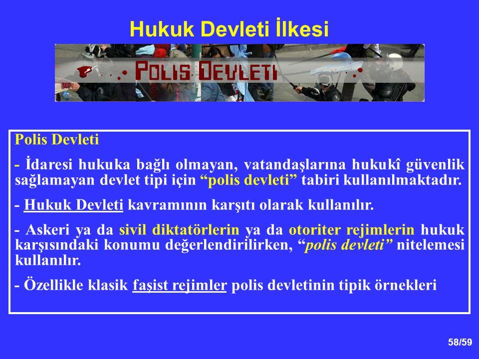 Hukuk Devleti İlkesi Polis Devleti