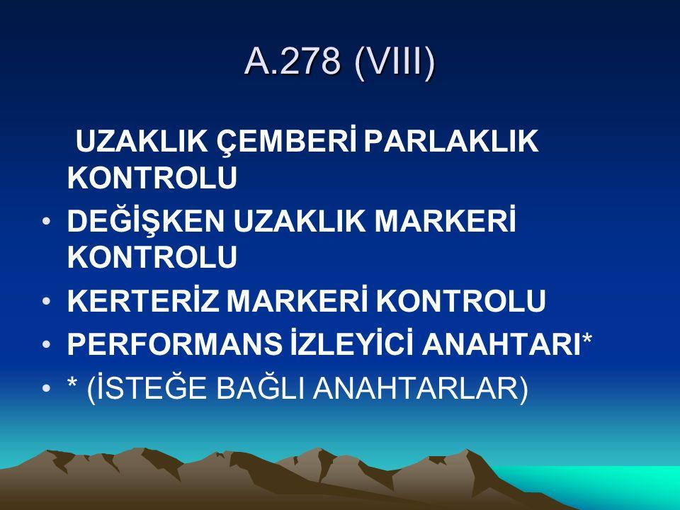 A.278 (VIII) UZAKLIK ÇEMBERİ PARLAKLIK KONTROLU