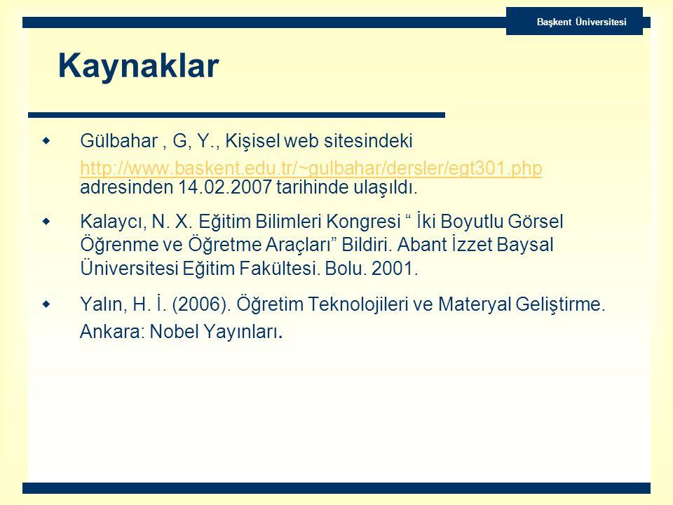 Kaynaklar Gülbahar , G, Y., Kişisel web sitesindeki