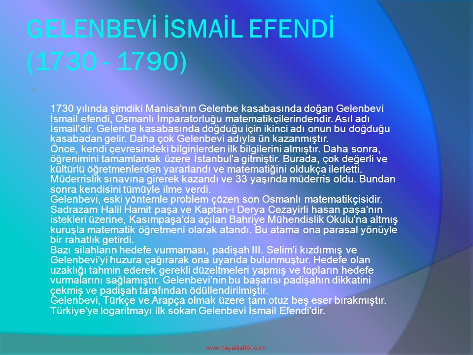 GELENBEVİ İSMAİL EFENDİ (1730 - 1790)