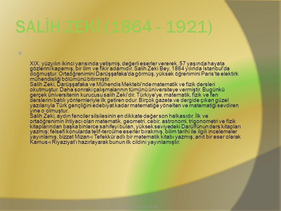 SALİH ZEKİ (1864 - 1921)