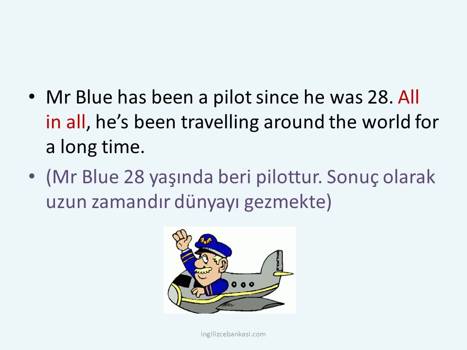 Mr Blue has been a pilot since he was 28