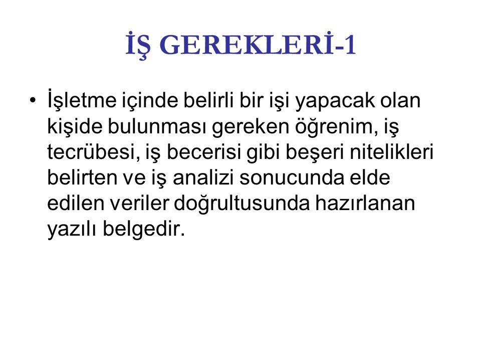 İŞ GEREKLERİ-1