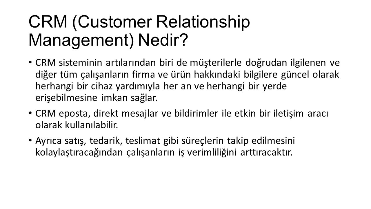 CRM (Customer Relationship Management) Nedir