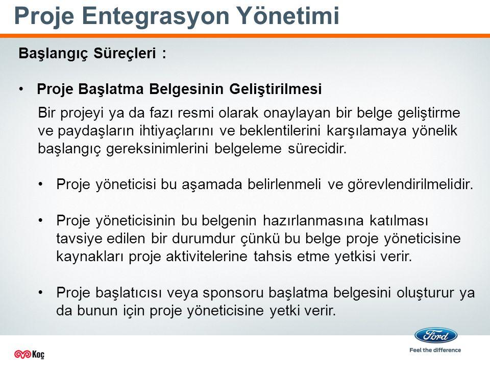 Proje Entegrasyon Yönetimi