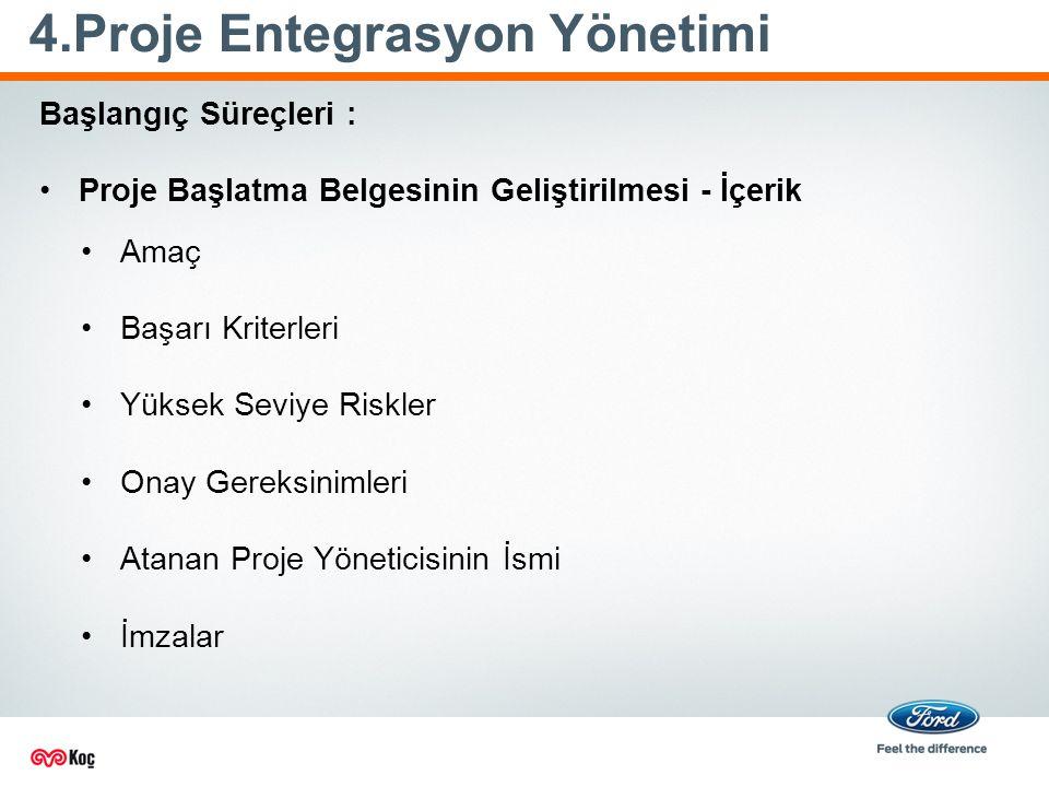 4.Proje Entegrasyon Yönetimi
