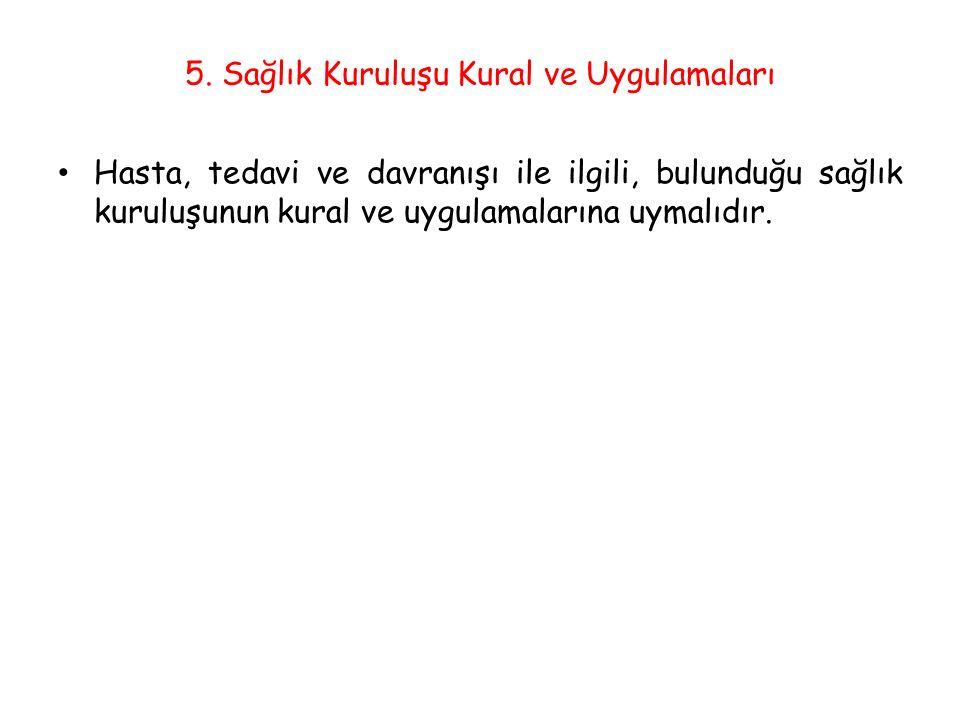 5. Sağlık Kuruluşu Kural ve Uygulamaları
