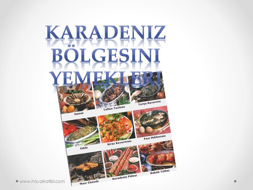 Karadeniz bölgesini yemekleri