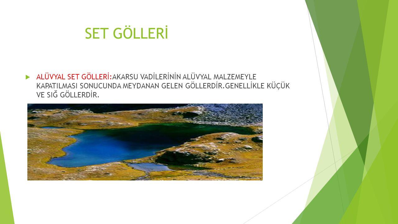 SET GÖLLERİ
