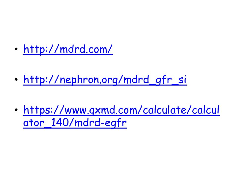 http://mdrd.com/ http://nephron.org/mdrd_gfr_si.