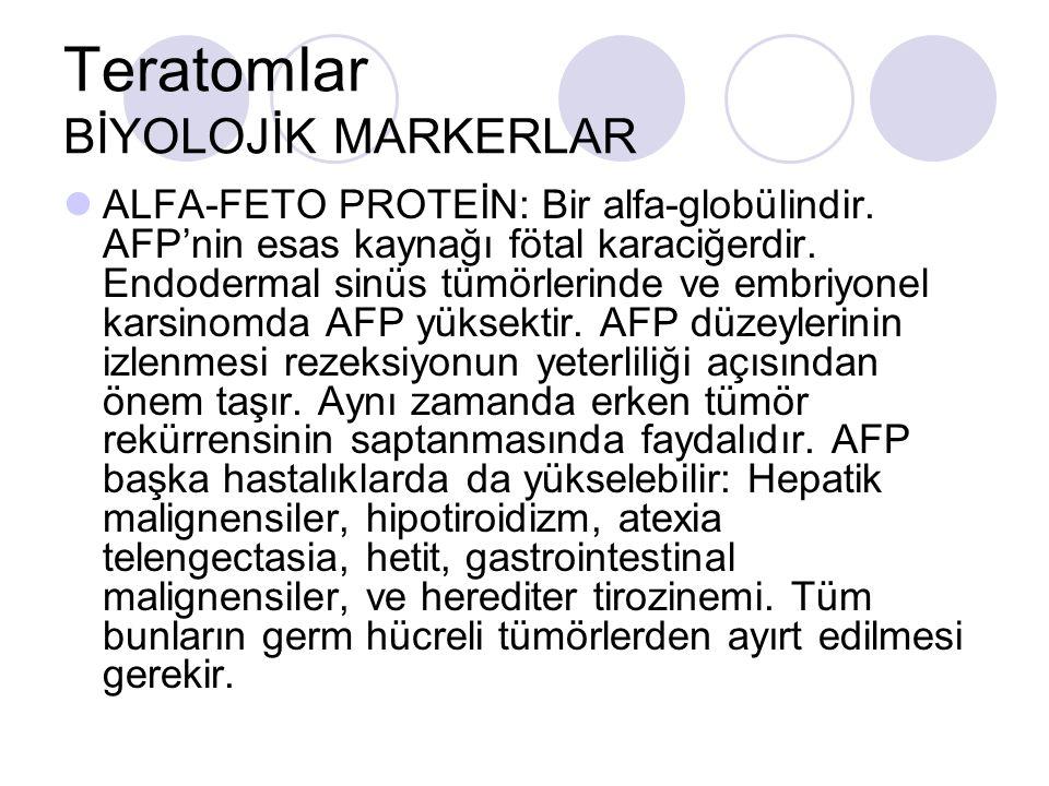 Teratomlar BİYOLOJİK MARKERLAR