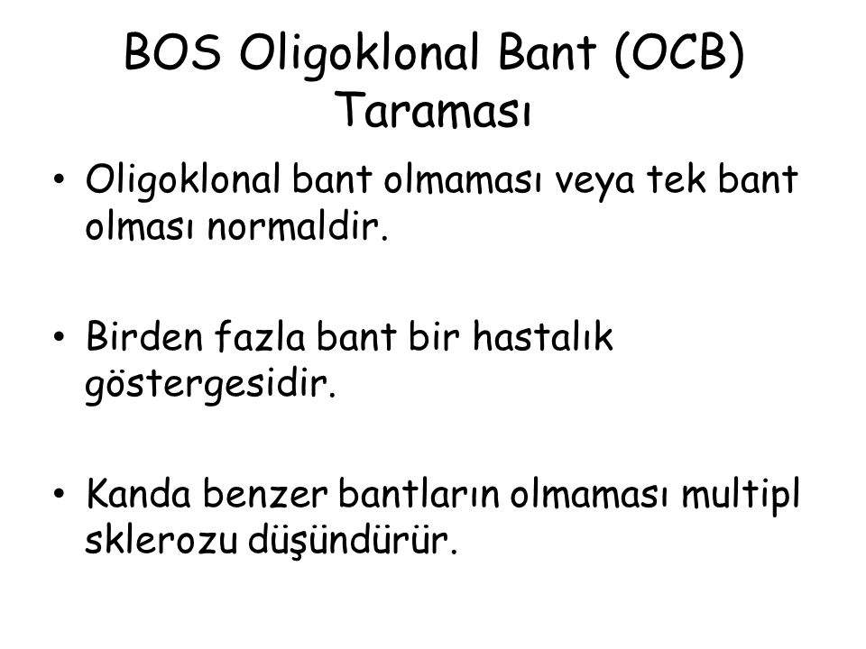 BOS Oligoklonal Bant (OCB) Taraması