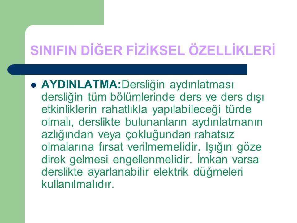 SINIFIN DİĞER FİZİKSEL ÖZELLİKLERİ
