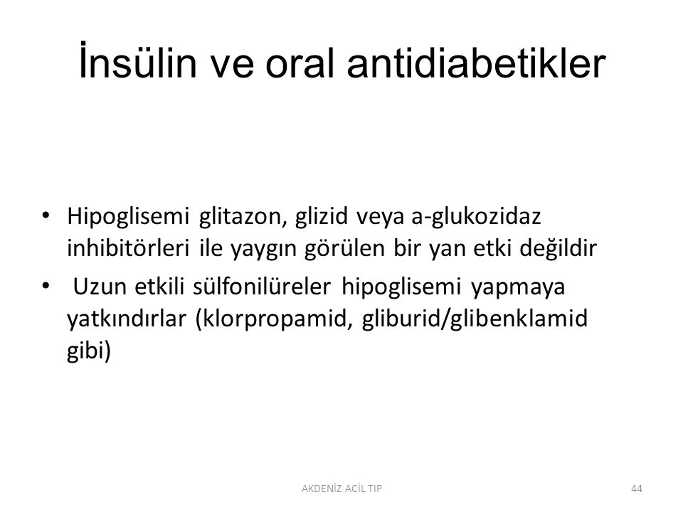 İnsülin ve oral antidiabetikler
