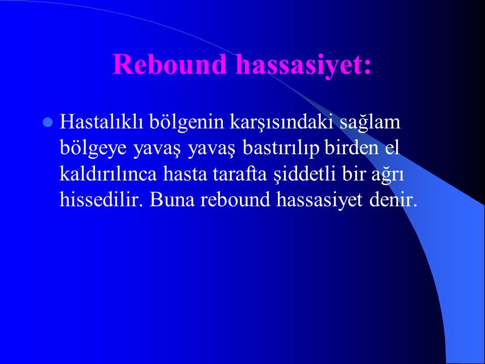Rebound hassasiyet: