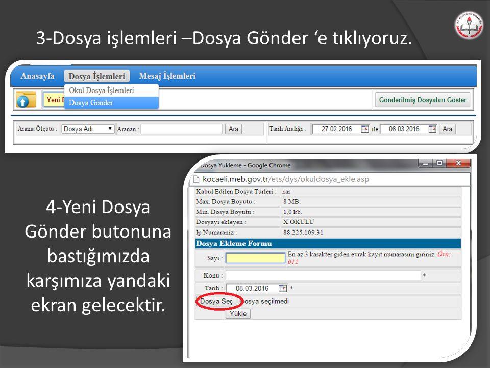 3-Dosya işlemleri –Dosya Gönder 'e tıklıyoruz.