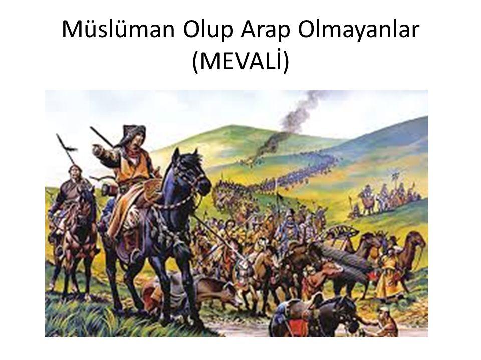 Müslüman Olup Arap Olmayanlar (MEVALİ)