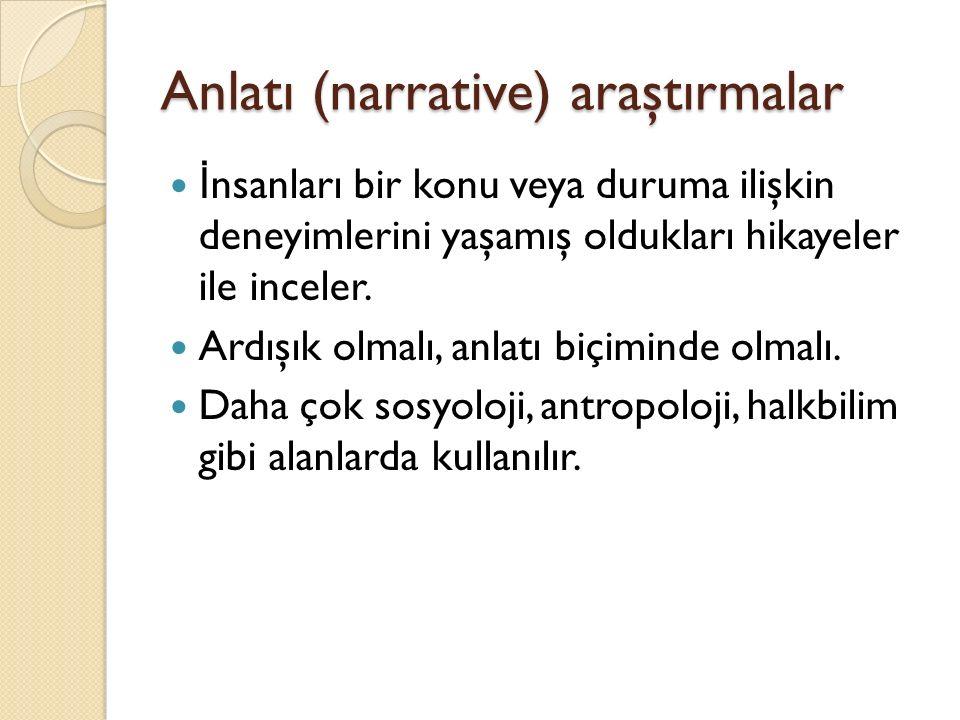 Anlatı (narrative) araştırmalar