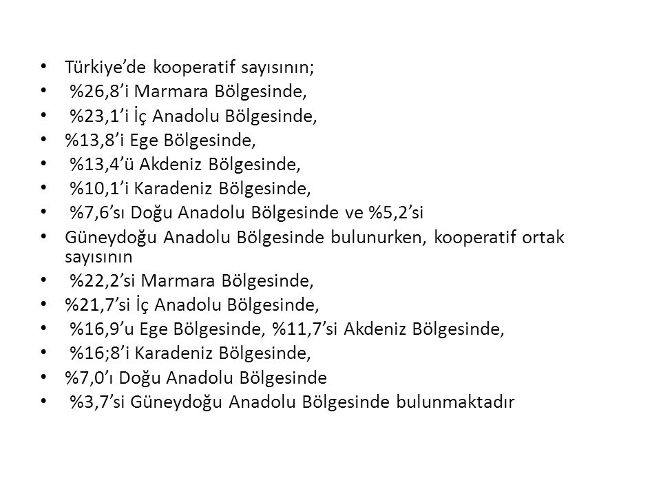 Türkiye'de kooperatif sayısının;