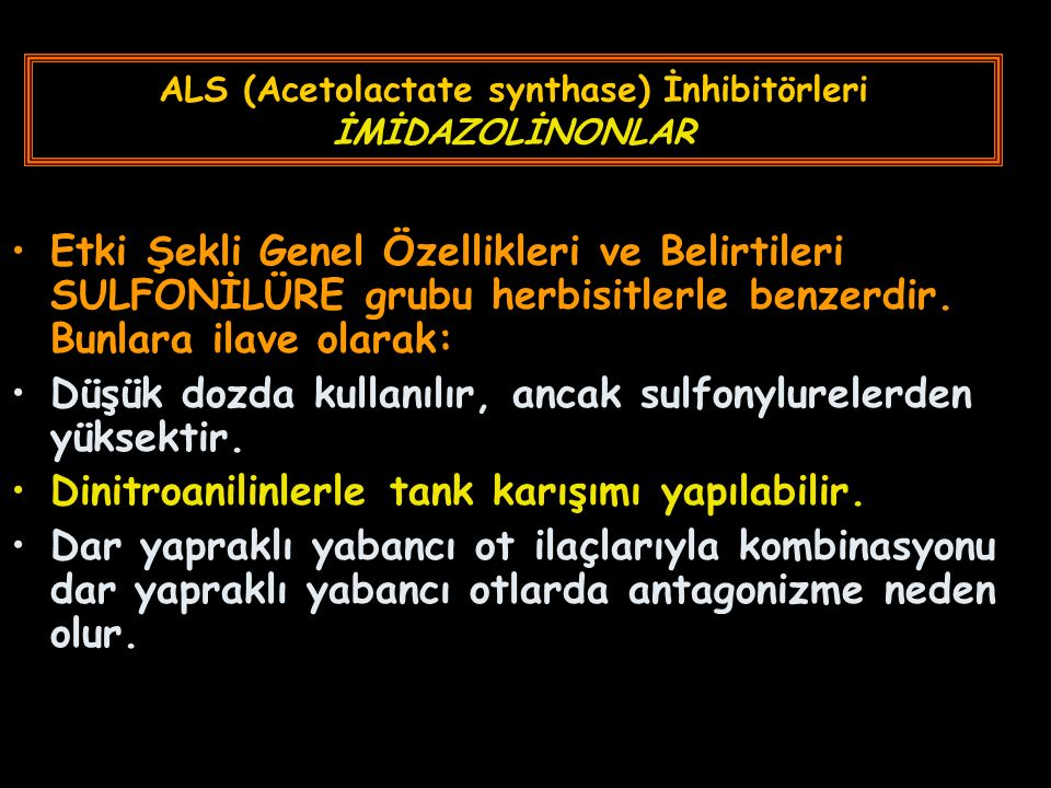 ALS (Acetolactate synthase) İnhibitörleri İMİDAZOLİNONLAR