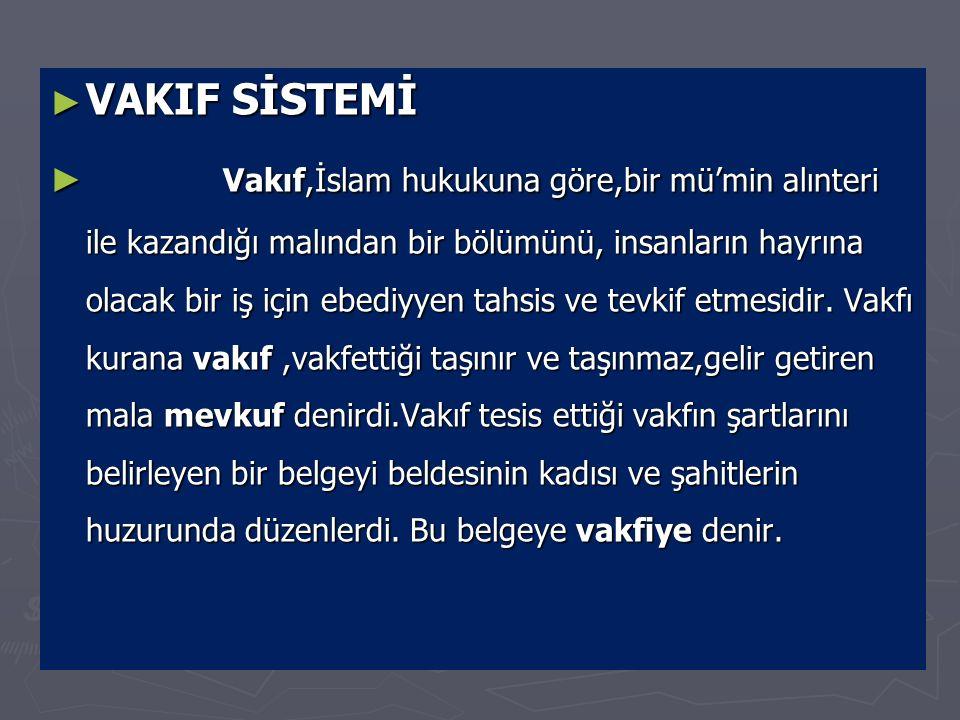 VAKIF SİSTEMİ