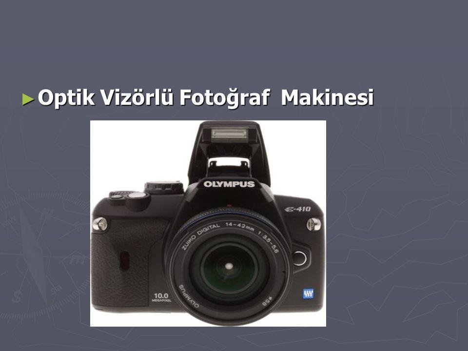 Optik Vizörlü Fotoğraf Makinesi