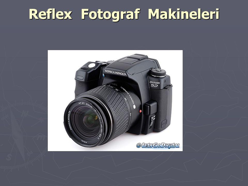 Reflex Fotograf Makineleri