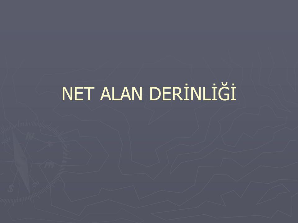 NET ALAN DERİNLİĞİ