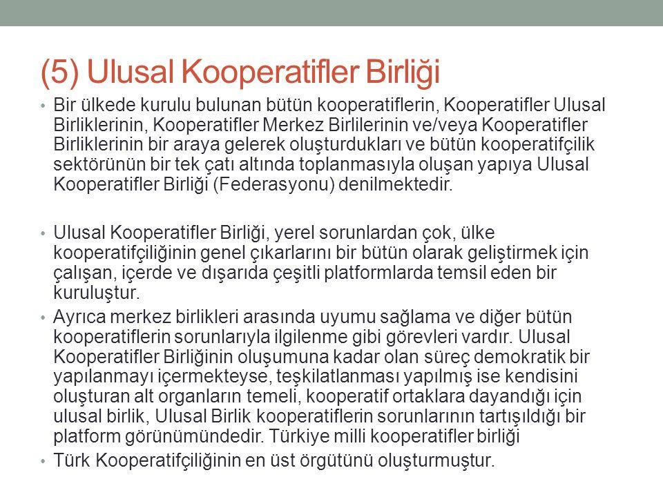 (5) Ulusal Kooperatifler Birliği