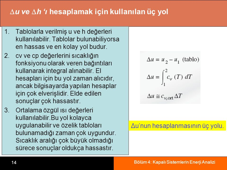 u ve h 'ı hesaplamak için kullanılan üç yol