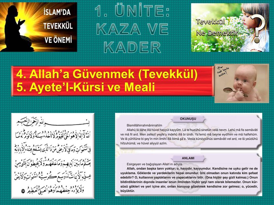 1. ÜNİTE: KAZA VE KADER 4. Allah'a Güvenmek (Tevekkül)