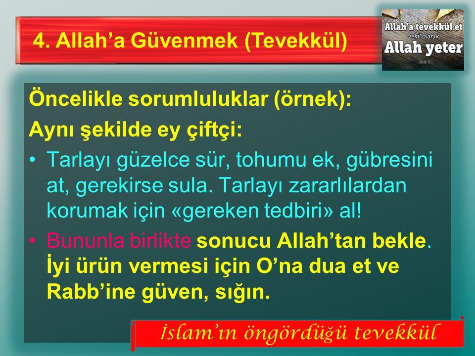 İslam'ın öngördüğü tevekkül