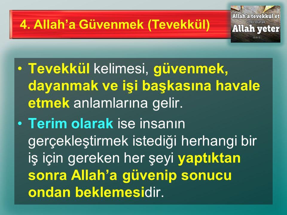 4. Allah'a Güvenmek (Tevekkül)