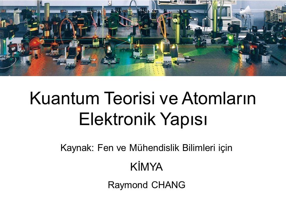 Kuantum Teorisi ve Atomların Elektronik Yapısı