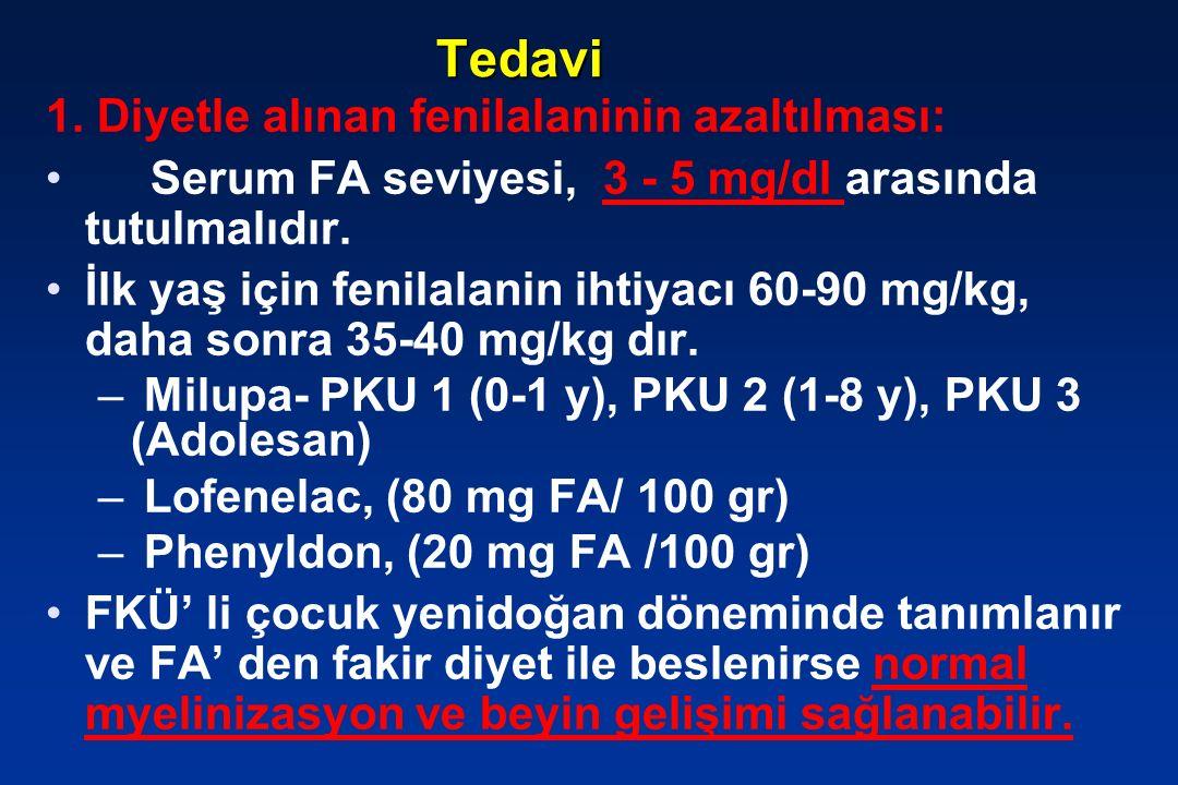 Tedavi 1. Diyetle alınan fenilalaninin azaltılması: