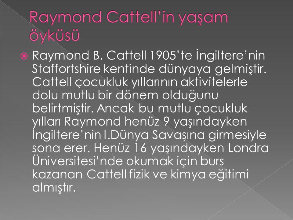 Raymond Cattell'in yaşam öyküsü
