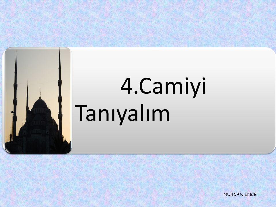 4.Camiyi Tanıyalım