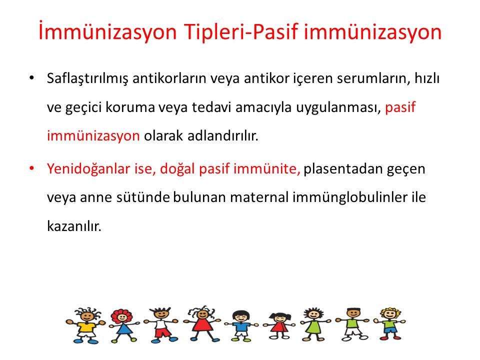 İmmünizasyon Tipleri-Pasif immünizasyon