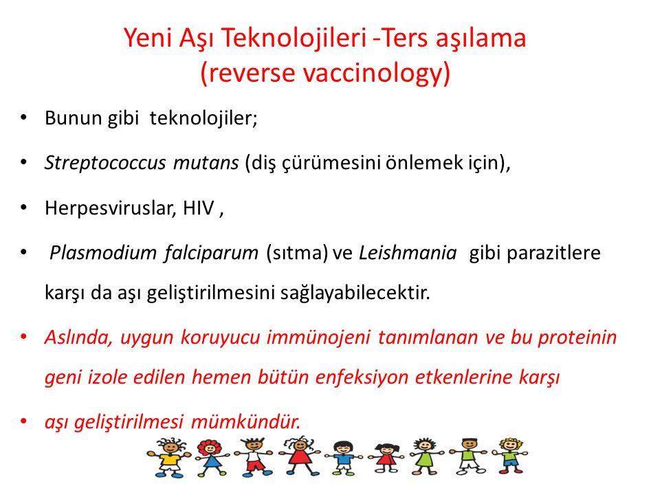 Yeni Aşı Teknolojileri -Ters aşılama (reverse vaccinology)