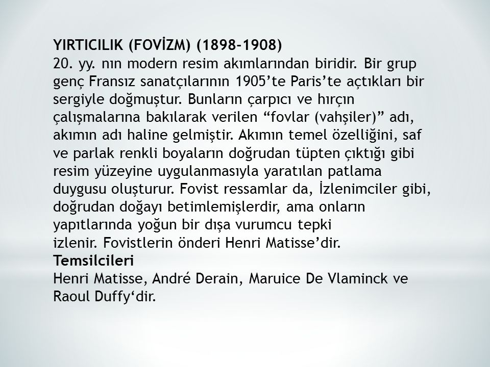 YIRTICILIK (FOVİZM) (1898-1908)