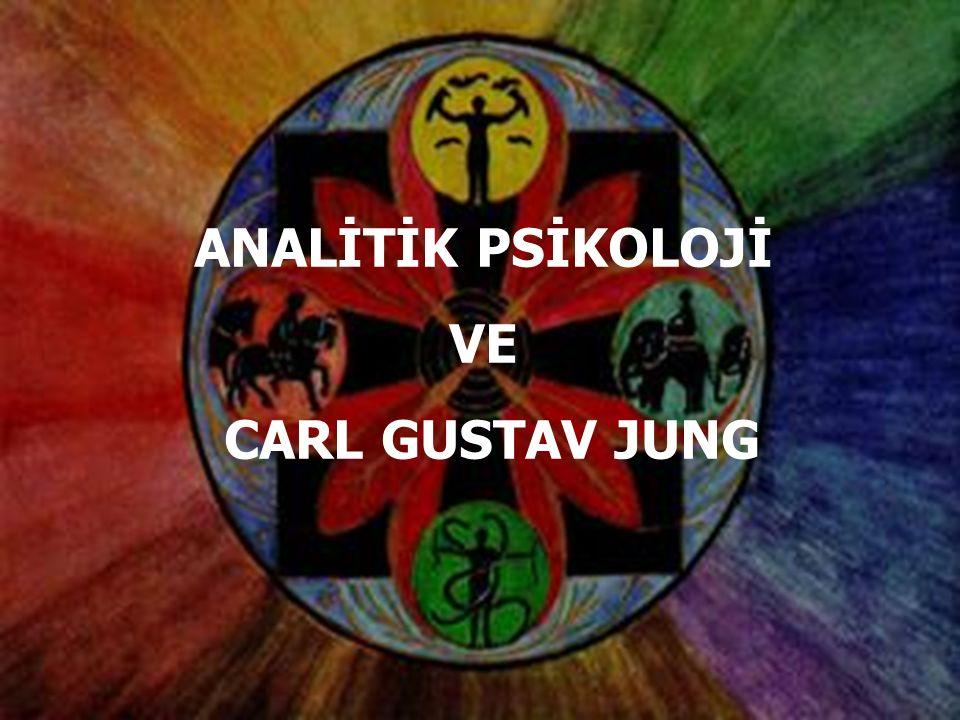 ANALİTİK PSİKOLOJİ VE CARL GUSTAV JUNG