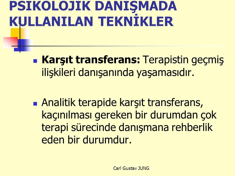 PSİKOLOJİK DANIŞMADA KULLANILAN TEKNİKLER