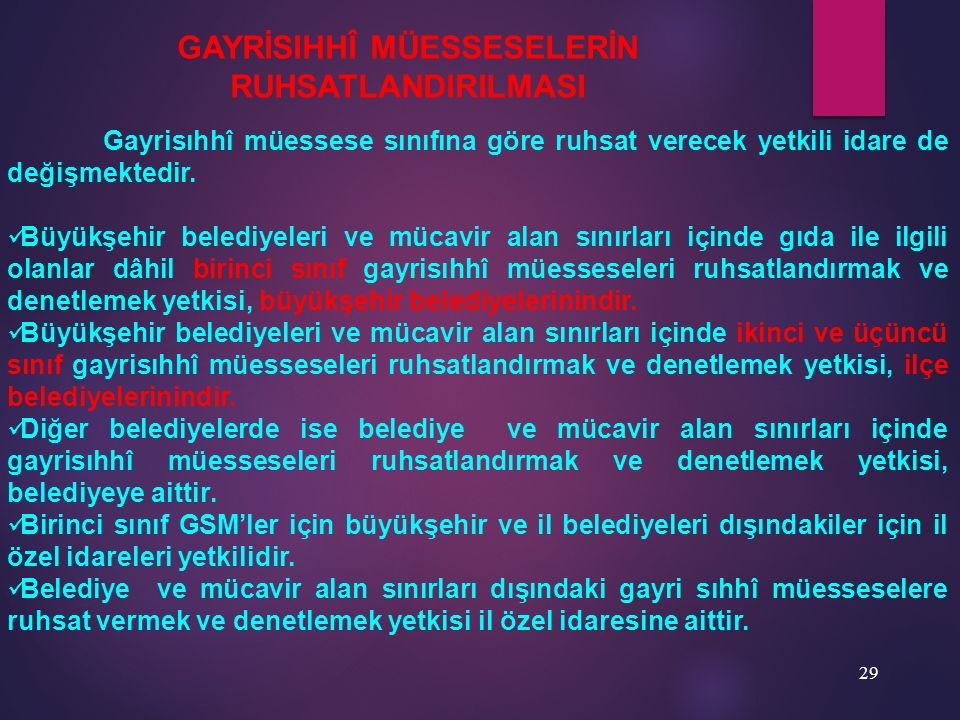 GAYRİSIHHÎ MÜESSESELERİN RUHSATLANDIRILMASI