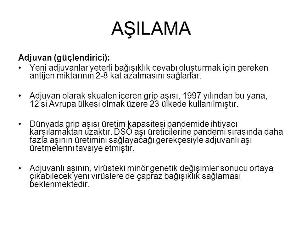 AŞILAMA Adjuvan (güçlendirici):