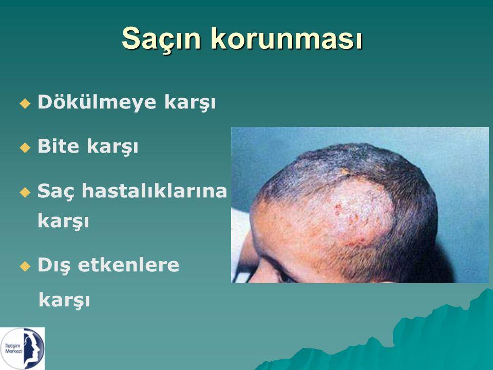 Saçın korunması Dökülmeye karşı Bite karşı Saç hastalıklarına karşı